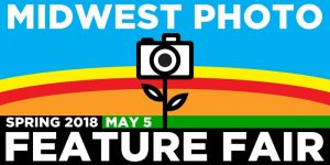 Midwest Photo Spring Feature Fair